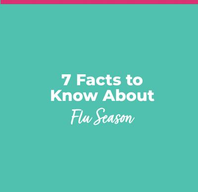 7 Facts About Flu Season