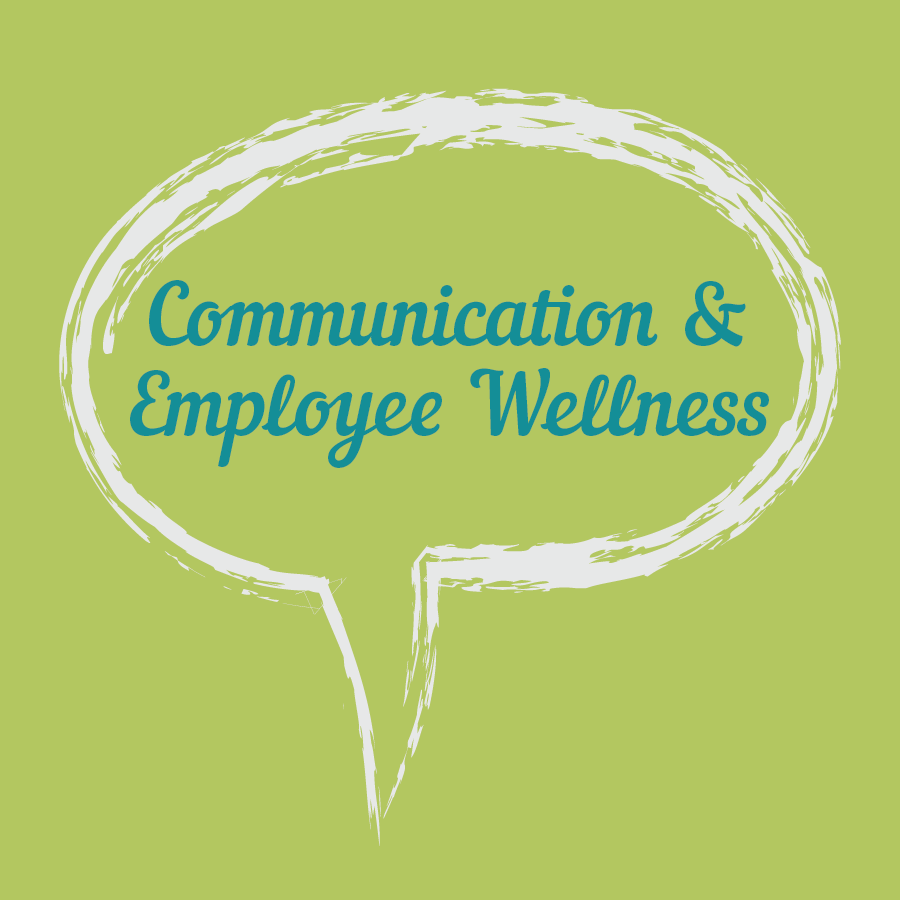 Communication in Employee Wellness