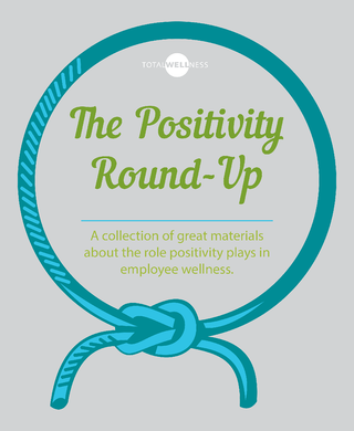 Positivity RoundUp for Wellness
