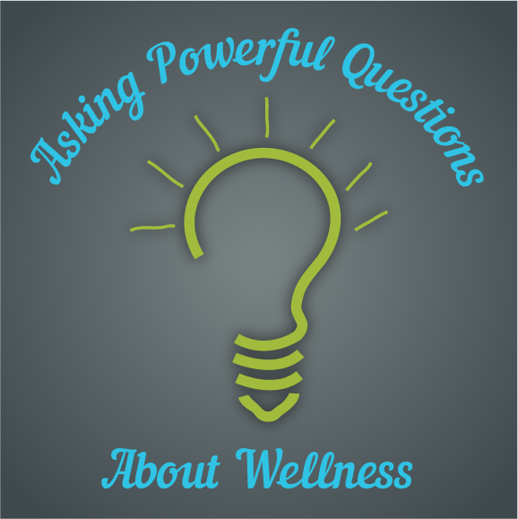 Powerful Questions for Wellness